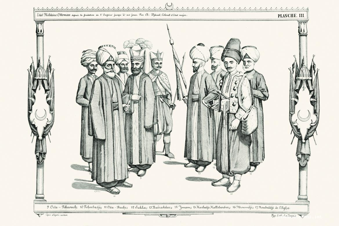14- Middle sergeant (Orta Çavuş), Colonel (Çorbacı), Officer in charge of ceremonies (Odabaşı), Corporal of the Janissaries (Saka), Flag Bearer, Imam, Halberdier(Harbacı), Mumcu (one of the twelve officers of the Janissary corps in the early days of its organization.), Room guard (A. Cevad)