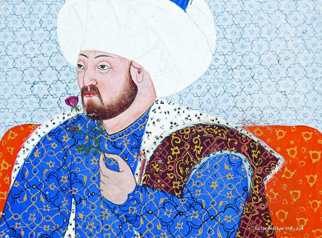 1- Sultan Mehmed II, the Conqueror of Istanbul