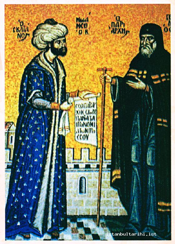1- Sultan Mehmed II while giving the warrant about the rights of Christians to Gennadios whom he appointed to Orthodox Patriarch after the conquest of Istanbul