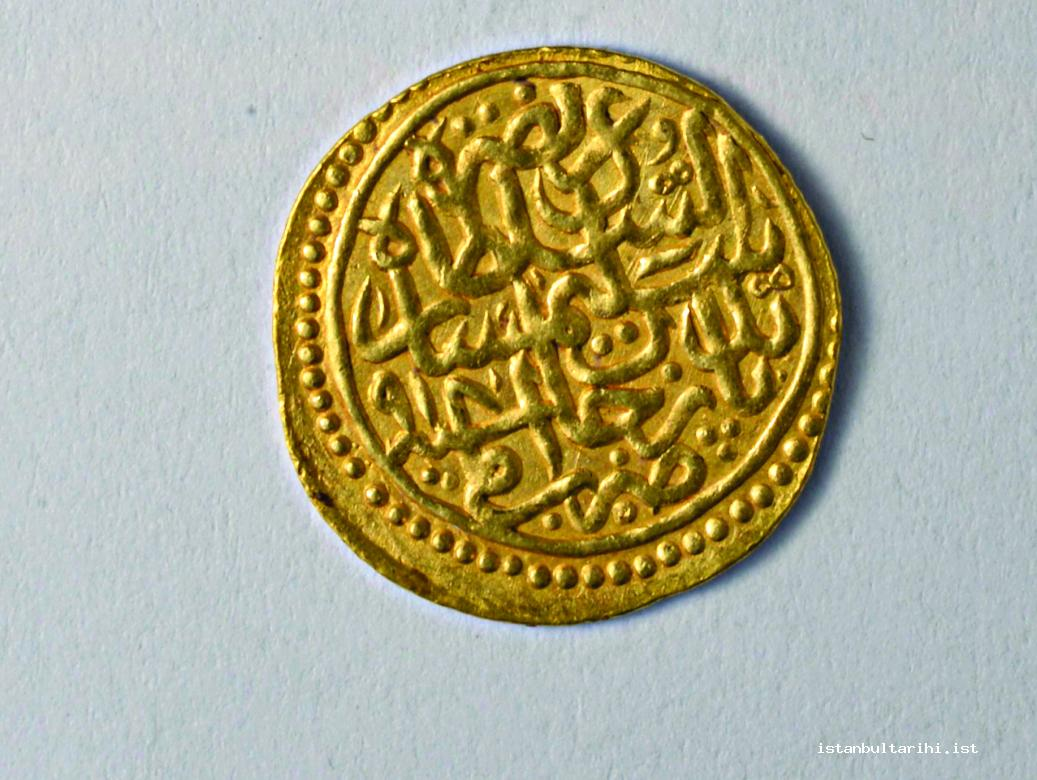 3- Coins minted in Istanbul during the period of Sultan Selim I (Istanbul Archeology Museum, Coins Section)
