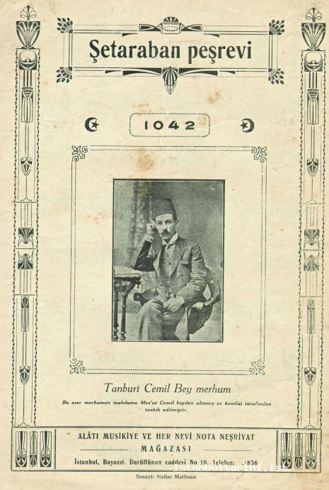 "4- The cover of Tanburi Cemil Bey's ""Şetarban [Şedaraban] Peşrevi"" (From thearchives of Yunus Çağlar)"