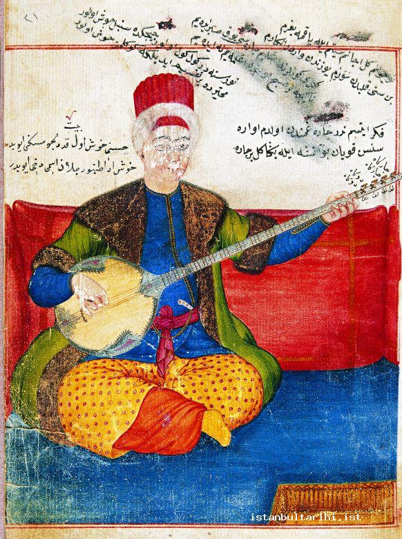 15- Tanbur player Eyüp, the famous musician and theory writer of the period of Sultan Mahmud I as depicted in Hızır Ağa's book <em>Tefhîmü'l-makâmât</em>. The wide tanbur that he was playing with deep body, four pair of eight strings, long holding, and played with hard plectron was very similar to the ones used today. As understood from the wood of its body and embroidery, it was still very thick. (Hızır Ağa, <em>Tefhîmü'l-makâmât</em>, fol. 21a)